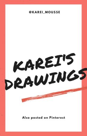 Karei's Drawings (also posted on pinterest) by karei_mousse