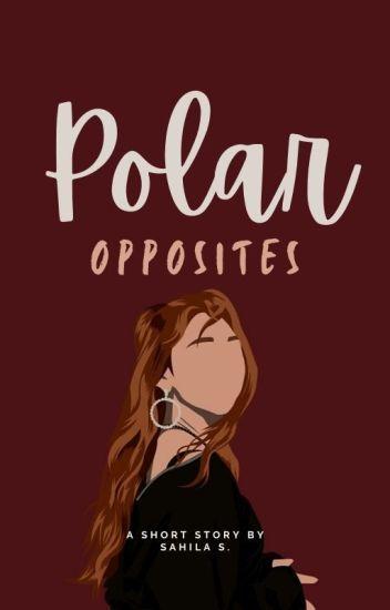 Polar Opposites   ✓