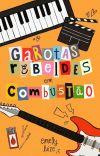 Garotas Rebeldes em Combustão | ⚢ cover