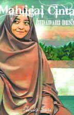 """Mahligai Cinta Bidadari Desa""(On Going) by Elvita2618"