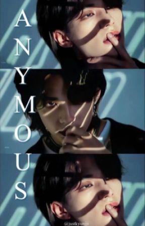 Anonymous -Hyunjin story by Justkyunjji