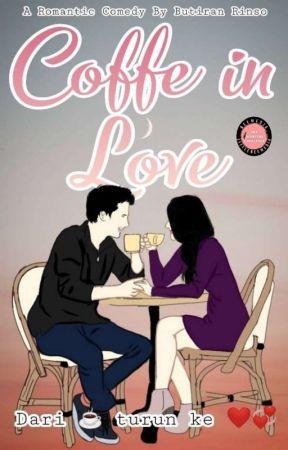 Coffe in Love (Segera Terbit) by milanurmala1