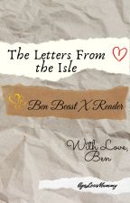 The Letters From the Isle by AgeLessMummy