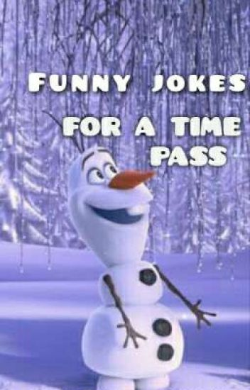 FUNNY JOKES. BY: AKJ *( COMPLETED  )*