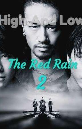 High And Low The Red Rain.2 by rikirimeka
