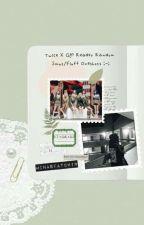 Twice X G!P Reader Random Smut/Fluff Oneshots ;-; by hn_yn_soo