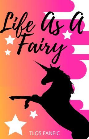 Life As A Fairy by HEYooooooyo
