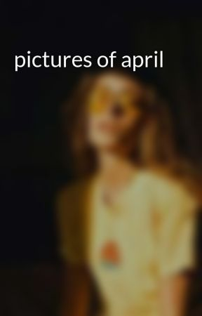 pictures of april by April_Grace_Knowles