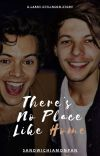 There's No Place Like Home [Larry Stylinson] cover
