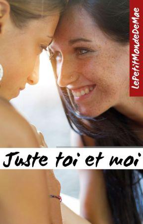 Juste toi et moi by LePetitMondeDeMae