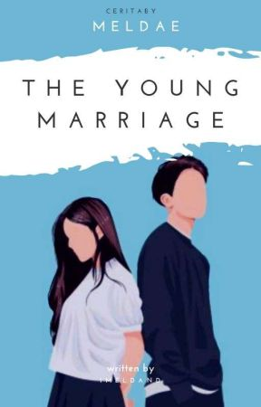The Young Marriage by Meldaee
