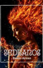 سيدرانوس ..... sedranos by rwanaymen557
