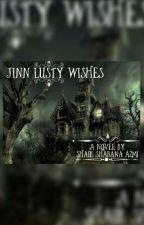 Jinn Lusty Wishes (Haram Qwaishein) by Rurian007