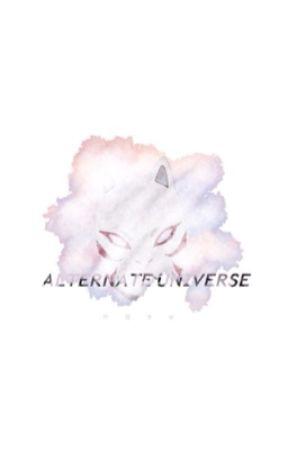 Naruto alternate universe. by Wokeweeb