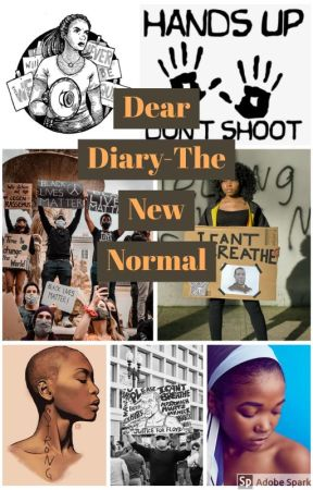 Dear Diary-The New Normal by QueenAaliyah1646