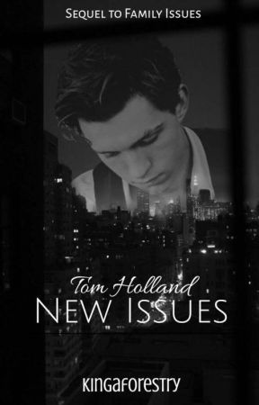 New Issues - Tom Holland x Reader (Mob!) by kingaforestry