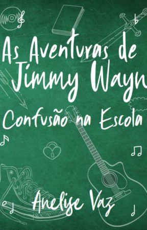 As Aventuras de Jimmy Wayn - Confusão na Escola [Degustação] by ZodiacAne