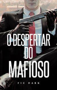 O despertar do Mafioso  cover