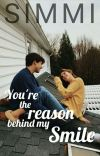 You're the reason behind my S.M.I.L.E cover