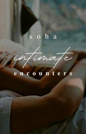 Intimate Encounters | ✓ by nutella_fad
