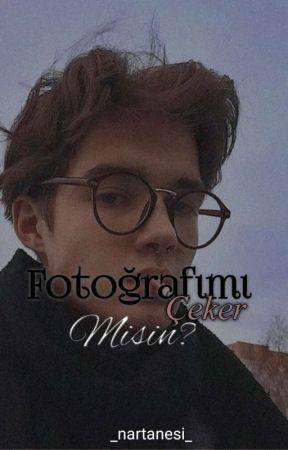 Fotoğrafımı Çeker Misin? |text| by _nartanesi_