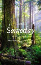 Someday {MCYT FANTASY AU} by Derpmallow