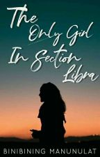 The girl in section libra by shaniexshane4