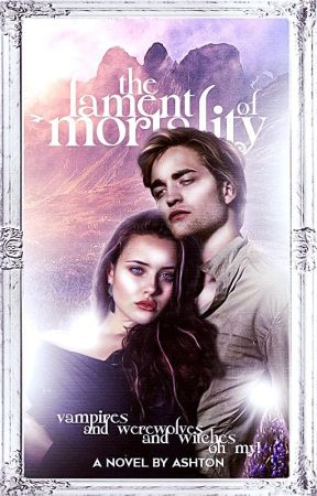 THE LAMENT OF MORTALITY → EDWARD CULLEN (su) by remuslupout