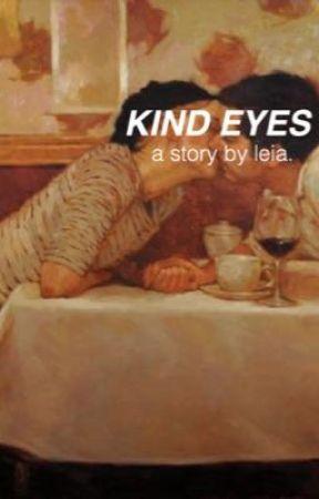 KIND EYES. by misfitrites