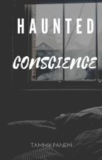 Haunted Conscience by Mira211931
