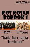 Kos Kosan Bobrok 1 | NCT X IZONE | END cover