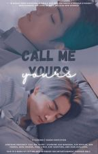 Call me yours | Vkook by godchimi