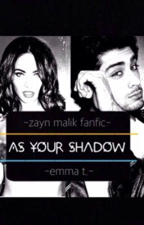 As your shadow (Zayn Malik fanfic) by Zen_is_onfleek
