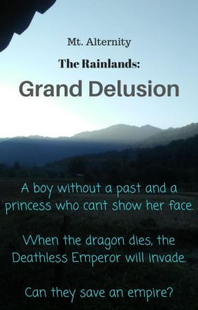 The Rainlands: Grand Delusion by MtAlternity