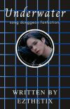 underwater | song donggeon fanfiction.  cover
