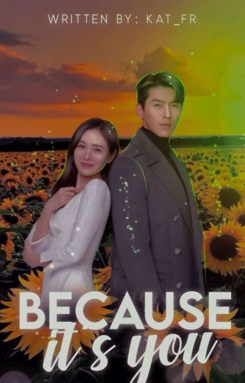 Because it's you [Binjin]