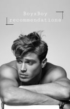 Best BoyxBoy books (My Recommendation) by dianacaniff55