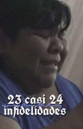 23 casi 24 infidelidades by camaronesdemaruchan