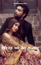Here we go again (Short Stories) by WritingsofAish
