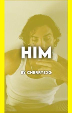 Him | Grethan by cherryexg