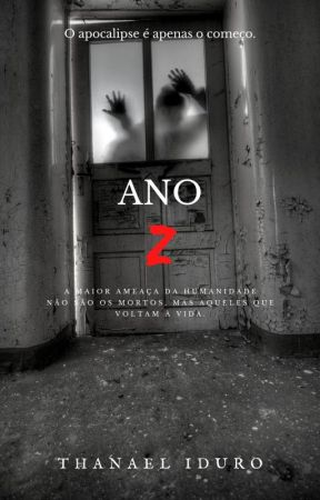 Ano Z [EM ANDAMENTO] by ThanaelIduro