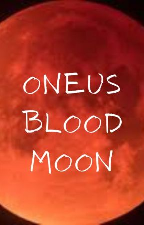 Think About Me (Book 1) - ONEUS - Vampire - 18+ by OneusChamber