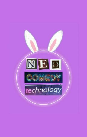 Neo Comedy Technology by orangenjunie