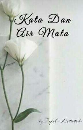 Kata Dan Air Mata by yuliii222