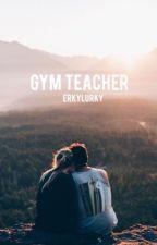 Gym Teacher ~ ashton irwin by erkylurky