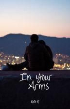 In Your Arms (A Hunger Games Story) by catchingfire11