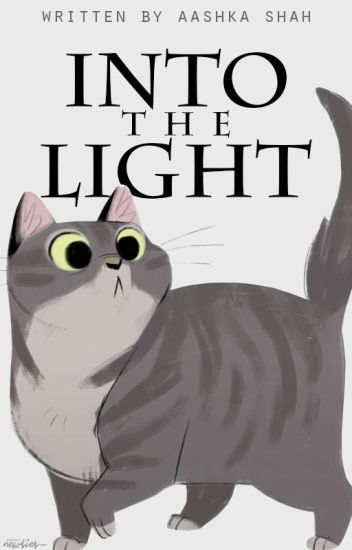 Into The Light (Warriors Fanfic)