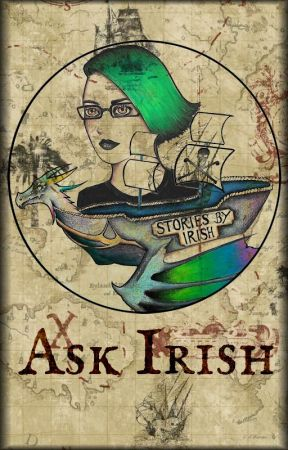 Ask Irish by storiesbyirish