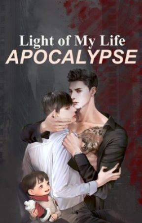 Rebirth of A Single Father Through Apocalypse (BL-Apocalpyse) by Buckets05