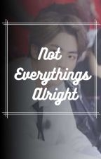 Not Everythings Alright. (jinxbts) by blaze_cosmos